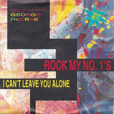 George McCrae - Rock My No. 1's + I Can't Leave You Alone (Vinylsingle)