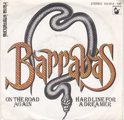 Barrabas - On the road again + Hard line for a dreamer (Vinylsingle)