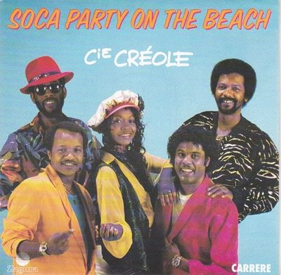 La Compagnie Creole - Soca Party Sur La Plage	+ Soca Party On The Beach (Vinylsingle)