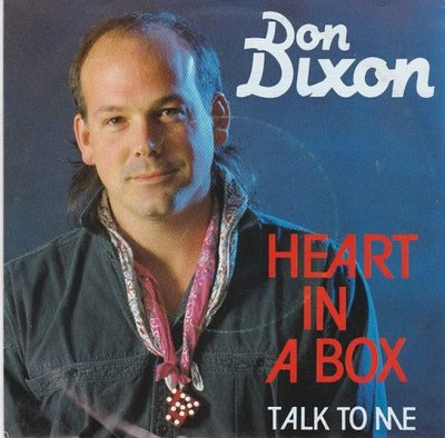 Don Dixon - Heart in a box + Talk to me (Vinylsingle)