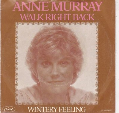 Anne Murray - Walk right back + Wintery feeling (Vinylsingle)