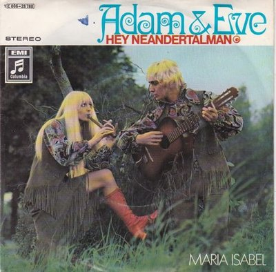 Adam & Eve - Hey Neandertalman + Maria Isabel (Vinylsingle)
