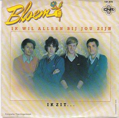 Bloem - Ik wil alleen bij jou zijn +Ik zit (Vinylsingle)