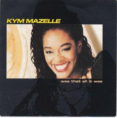 Kym Mazelle - Was That All It Was + (Def Mix Dub) (Vinylsingle)