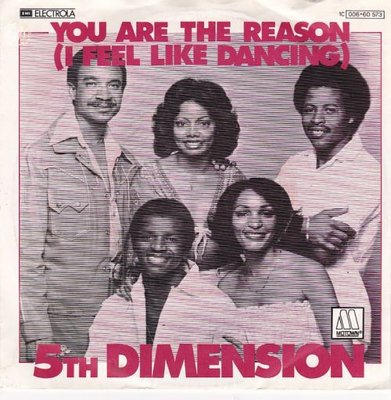 5th Dimension - You AreThe Reason + Slipping Into Something New (Vinylsingle)
