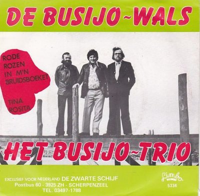 Busijo Trio - De Busijo-wals + Rode rozen in mijn bruidsboeket (Vinylsingle)