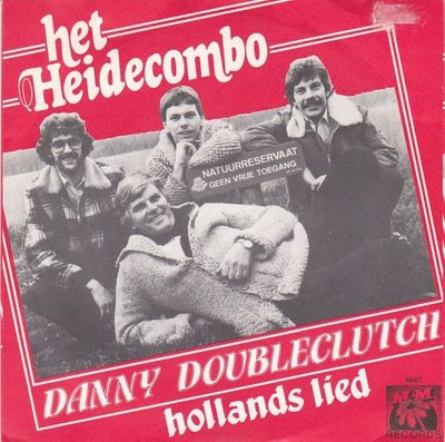 Heidecombo - Danny Doubleclutch + Hollands lied (Vinylsingle)