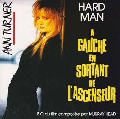 Ann Turner - Hard Man + A gauche en sortant de l'ascenseur (Vinylsingle)