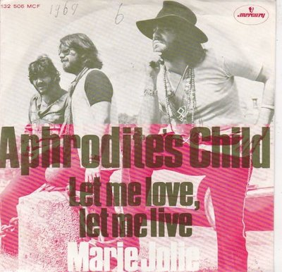 Aphrodite's Child - Let me live let me love + Marie Jolie (Vinylsingle)