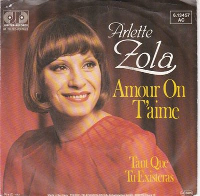 Arletta Zola - Amour On T'Aime + Tant Que Tu Existeras (Vinylsingle)