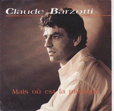Claude Barzotti - Mais ou est la musique+ Sarah (Vinylsingle)