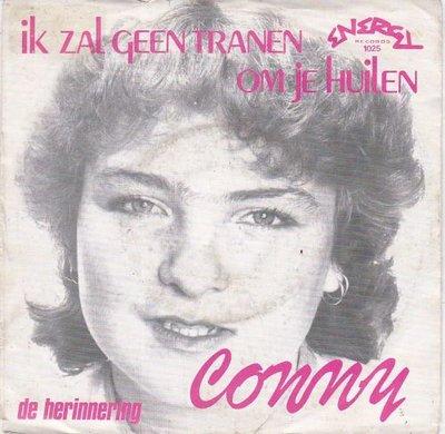 Conny - Ik Zal Geen Traan Om Je Huilen + De Herinnering (Vinylsingle)