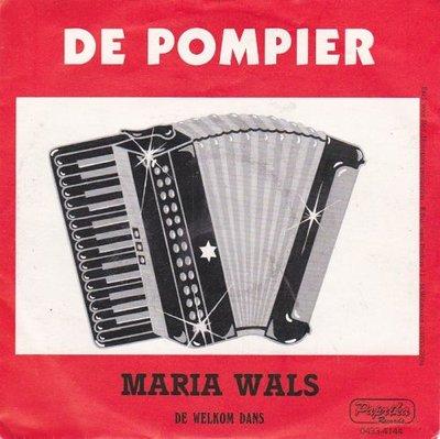 De Pompier - Mariawals + De Welkom Dans (Vinylsingle)