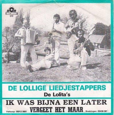 De Lollige Liedjestappers - Ik Was Bijna Later + Vergeet Het Maar (Vinylsingle)