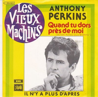Anthony Perkins - Quand tu dors pres de moi + Il n'y a plus d'apres (Vinylsingle)