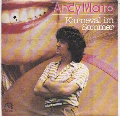 Andy Morro - Karneval Im Sommer + Du Warst Zu Lang Allein (Vinylsingle)