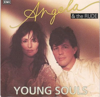 Angela & the Rude - Young souls + (instr. Version) (Vinylsingle)