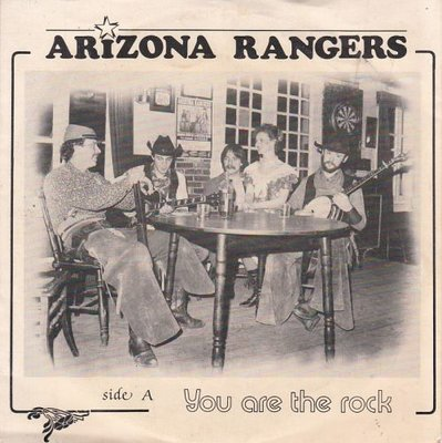 Arizona Rangers - You Are The Rock + I Ain't Livin' Long Like This (Vinylsingle)