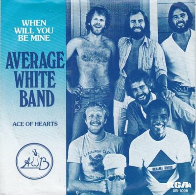Average White Band - When will you be mine + Ace of hearts (Vinylsingle)