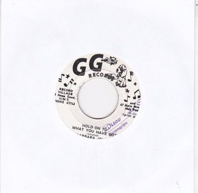 Barbara Jones / G. G. All Stars - Hold On To What You Have Got	+ Part Two Dub (Vinylsingle)