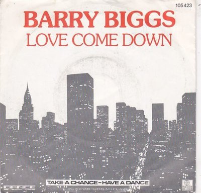 Barry Biggs - Love come down + This is good life (Vinylsingle)