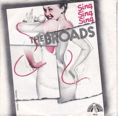 Broads - Sing sing sing + Tonight (Vinylsingle)