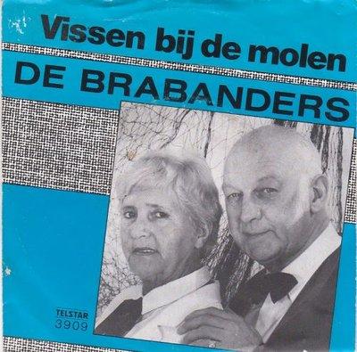 De Brabanders - Vissen Bij De Molen + Ieder Mens (Vinylsingle)