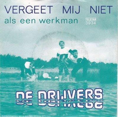 Drijvers - Vergeet mij niet + Als een werkman (Vinylsingle)