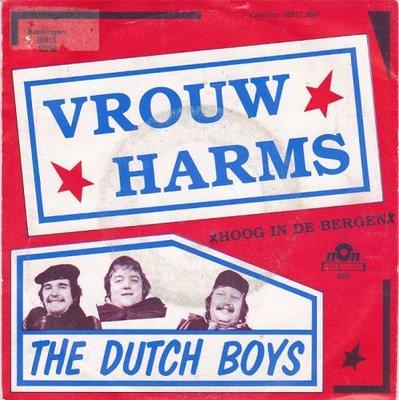 Dutch Boys - Vrouw Harms + Hoog in de bergen (Vinylsingle)