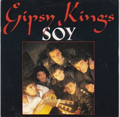 Gipsy Kings - Soy + Nina Morena (Vinylsingle)