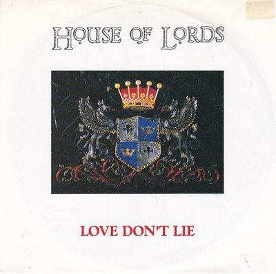 House Of Lords - Love Don't Lie + Looking For Strange (Vinylsingle)