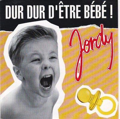 Jordy - Dur dur d'etre baby + (techno mix) (Vinylsingle)