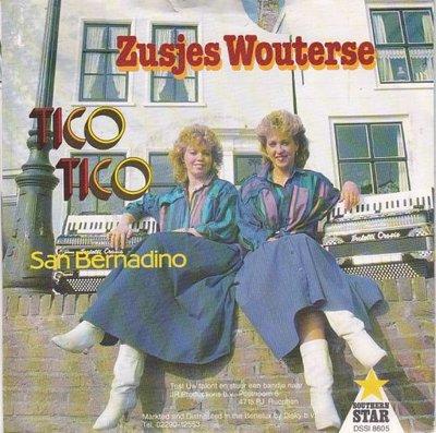 Zusjes Wouterse - Tico tico + San Bernadino (Vinylsingle)