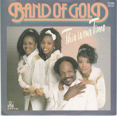 Band of Gold - This is our time + Never gonna let you go (Vinylsingle)
