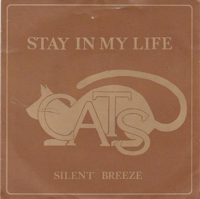Cats - Stay in my life + Silent breeze (Vinylsingle)