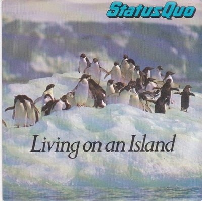 Status Quo - Living on an island + Runaway (Vinylsingle)