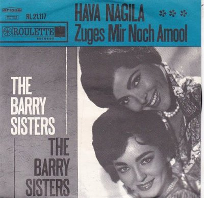 Barry Sisters - Hava nagila + Zuges mir noch amool (Vinylsingle)