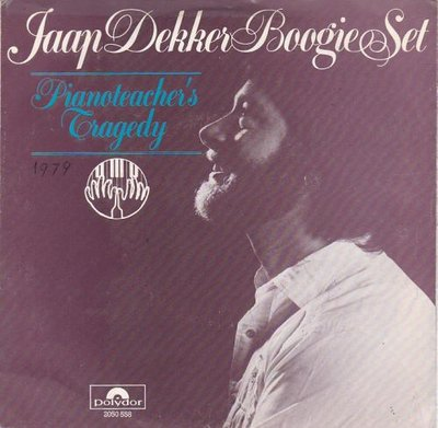 Jaap Dekker - Pianoteacher's Tragedy + Soul Boogie IV (Vinylsingle)