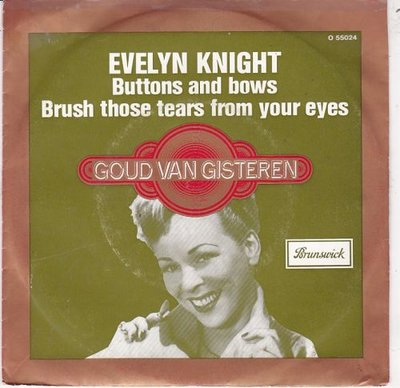 Evelyn Knight  - Buttons and bows + Brush those tears from your eyes (Vinylsingle)