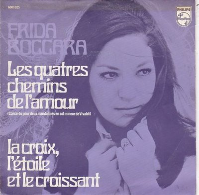 Frida Boccara - Les quatre chemins de l'amour + Cent mile chansons (Vinylsingle)