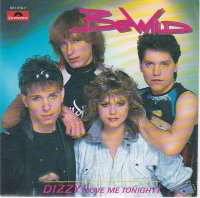 Be Wild - Dizzy + Gasoline (Vinylsingle)