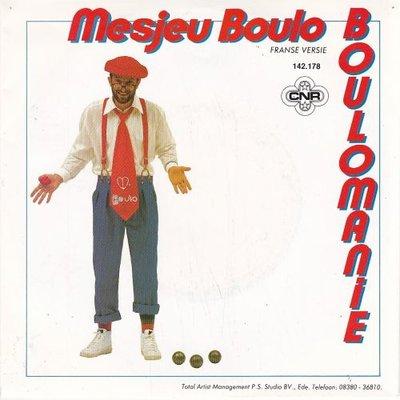 Mesjeu Boulo - Boulomanie + (Nederlandse Versie) (Vinylsingle)
