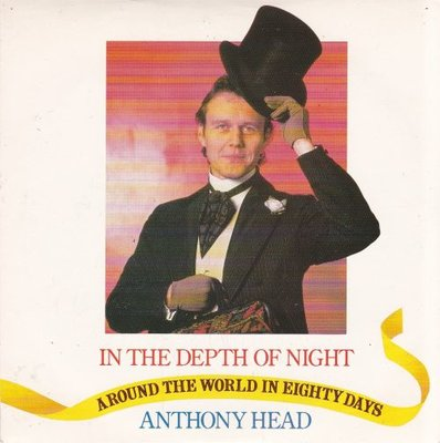 Anthony Head - In The Depth Of Night + The Girl In My Arms (Vinylsingle)