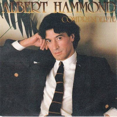 Albert Hammond - Comprenderte + tengo que Olividar (Vinylsingle)