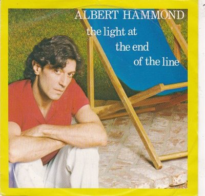 Albert Hammond - The Light At The End Of The Line + Shoot 'em Up, Shoot 'em Down (Vinylsingle)