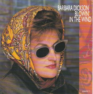 Barbara Dickson - Blowin' In The Wind + You Ain't Goin' Nowhere (Vinylsingle)