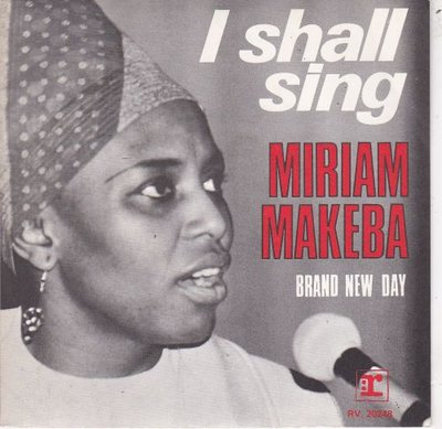 Miriam Makeba - I Shall Sing + Brand New Day (Vinylsingle)