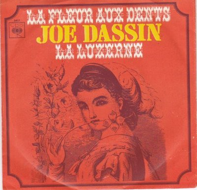 Joe Dassin - La fleur aux dents + La luzerne (Vinylsingle)