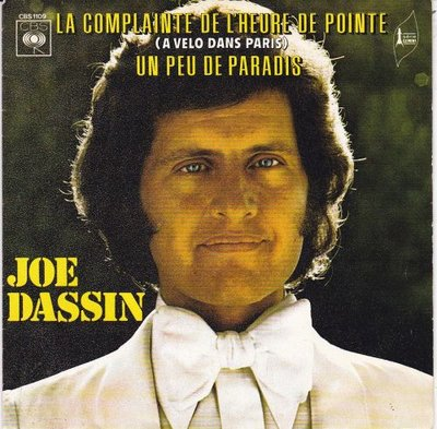 Joe Dassin - La Complainte De L'heure De Pointe + Un Peu De Paradis (Vinylsingle)