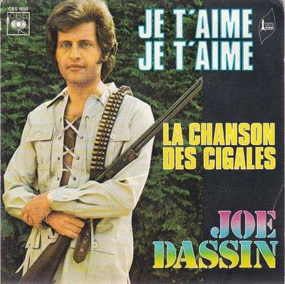 Joe Dassin - Je T'Aime, Je T'Aime + La Chanson Des Cigales (Vinylsingle)